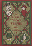 The Little Colonel Stories [decorative cover edition]