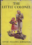 The Little Colonel [with yellow dust jacket]