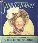 Shirley Temple with Lionel Barrymore in The Little Colonel [big little book]