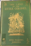 The Land of the Little Colonel: Reminiscence and Autobiography by Kentucky Library Research Collections