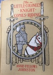 The Little Colonel's Knight Comes Riding by Kentucky Library Research Collections