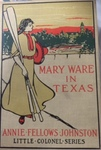 Mary Ware in Texas by Kentucky Library Research Collections