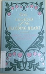 The Legend of the Bleeding Heart [Johnston Jewel Series] by Kentucky Library Research Collections