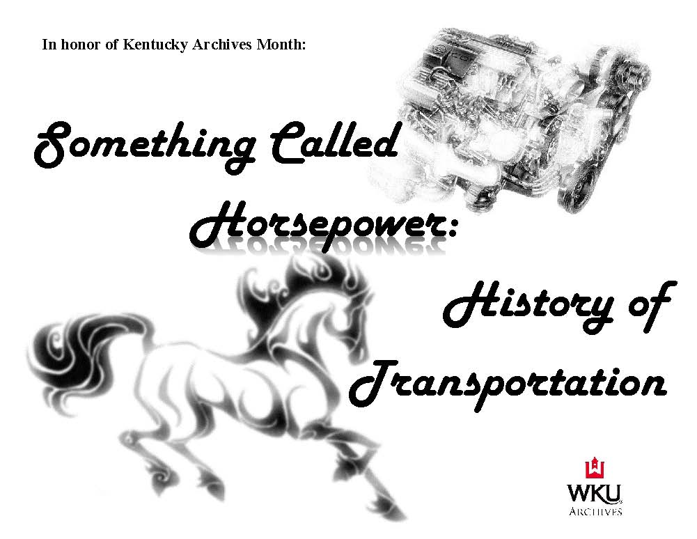 Horsepower: History of Transportation