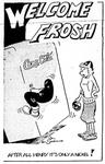 Welcome Frosh by Bill Sanders