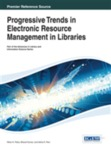 Progressive Trends in Electronic Resources Management in Libraries