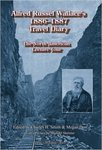Alfred Russel Wallace's 1886-1887 Travel Diary: The North American Lecture Tour