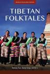 Tibetan Folktales by Haiwang Yuan, Awang Kunga, and Bo Li