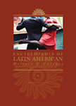 Encyclopedia of Latin American History and Culture, 2nd Edition
