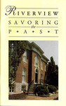Riverview: Savoring the Past by Jonathan Jeffrey