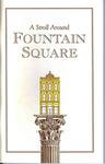 A Stroll Around Fountain Square
