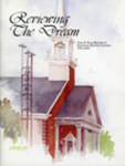 Reviewing the Dream: A 50 Year History of Eastwood Baptist Church by Jonathan Jeffrey