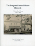 The Burgess Funeral Home Records, Bowling Green, Kentucky, 1930-1969 by Jonathan Jeffrey