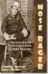 Mose Rager Kentucky's Incomparable Guitar Master