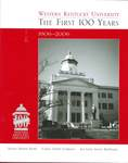 Western Kentucky University: The First 100 Years, 1906-2006 by Sue Lynn Stone McDaniel, Carol Crowe Carraco, and Nancy Disher Baird