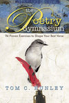 The Poetry Gymnasium by Tom Hunley