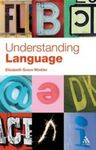 Understanding Language: A Basic Course in Linguistics by Elizabeth Winkler