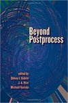 Beyond Postprocess by J. A. Rice, Editor; Sidney I. Dobrin, Editor; and Michael Vastp;a. Editor