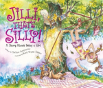 Jilli, That's Silly! -- A Story About Being a Girl by Christa Carpenter and Mark Wayne Adams