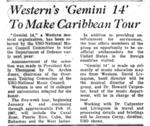 Gemini 14 to Make Caribbean Tour