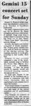 Gemini 15 Concert Set for Sunday