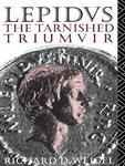 Lepidus: The Tarnished Triumvir