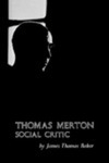 Thomas Merton: Social Critic