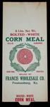 Francis Wholesale Company [corn meal bag] by Kentucky Library Research Collections