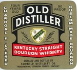 Old Distiller Kentucky Straight Bourbon Whiskey (Fairfield Distillery Co.) by Department of Library Special Collections