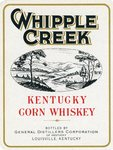 Whipple Creek Kentucky Corn Whiskey (General Distillers Corporation of Kentucky) by Department of Library Special Collections