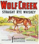 Wolf Creek Straight Rye Whiskey (Frankfort Distilleries Incorporated) by Department of Library Special Collections