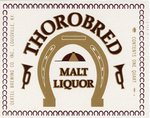 Thorobred Malt Liquor (Oertel Brewing Co.) by Department of Library Special Collections