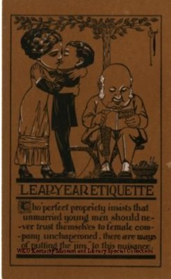 """Leap Year Etiquette, Tho perfect propriety insists that unmarried young men should never trust themselves to female company unchaperoned, there are ways of putting the """"jinx"""" to this nuisance."""