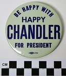 Be Happy with Happy Chandler For President by Kentucky Library Research Collections