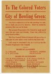 To the Colored Voters of the City of Bowling Green by Kentucky Library Research Collections