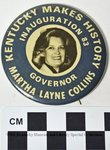 Martha Layne Collins Inauguration Button by Kentucky Library Research Collections