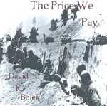The Price We Pay by David K. Boles