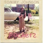 Pockets by Tommy Johnson