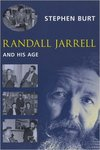 Randall Jarrell and His Age by Stephen Burt