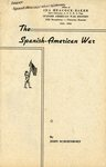 The Spanish-American War by John Schoenborn (E715 .S34 1954) by Manuscripts & Folklife Archives