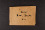 Army Song Book U.S. by Department of Library Special Collections