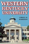 Western Kentucky University by Lowell H. Harrison