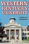 Western Kentucky University by Lowell H. Harrison